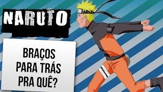 Download NARUTO: PORQUE CORRER COM OS BRAÇOS PARA TRÁS | Ei Nerd Video