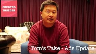 Download Tom's Take - Ads Update Video