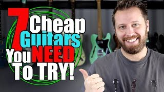 Download 7 Affordable Guitars You Need To Try BEFORE You Buy!! Video