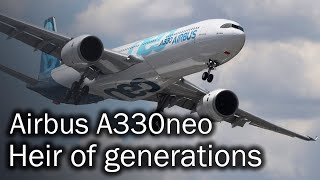 Download Airbus A330neo - the path to perfection. Description of the new aircraft Video