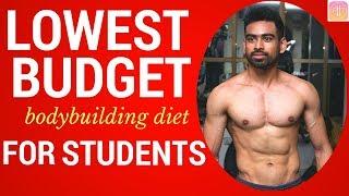 Download LOWEST BUDGET DIET PLAN for COLLEGE/HOSTEL STUDENTS - Indian Bodybuilding Diet Video
