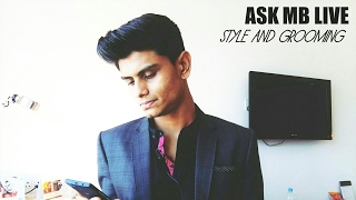 Download Ask MB LIVE | STYLE and GROOMING TIPS | Mayank Bhattacharya Video
