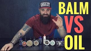 Download Beard Balm vs Beard Oil + BEST beard balms and oils to use!! Video