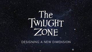 Download The Twilight Zone - Designing a New Dimension Video