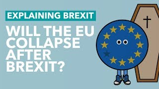 Download Will The EU Collapse After The UK Leaves? - Brexit Explained Video