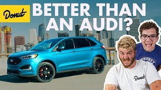 Download 2019 Ford Edge ST: Can Ford Beat Audi? | Donut Media Video
