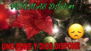 Download VLOGMAS DIA#1UNO PONE Y DIOS DISPONE😔SE LLEGO DICIEMBRE🎄 Video