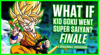 Download WHAT IF KID GOKU WENT SUPER SAIYAN? FINALE | A Dragonball Discussion Video