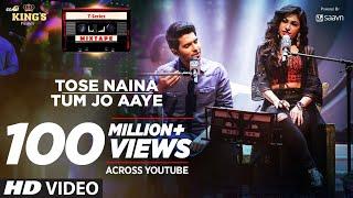 Download Tose Naina Tum Jo Aaye l T-Series Mixtape l Armaan Malik Tulsi Kumar l Bhushan Kumar Ahmed Abhijit Video