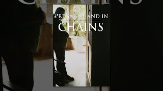 Download Pregnant and in Chains Video