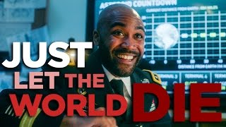 Download Just Let The World Die Video