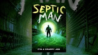 Download Septic Man Video