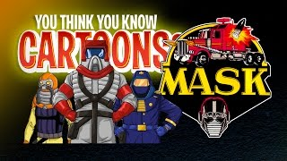 Download MASK - You Think You Know Cartoons? Video