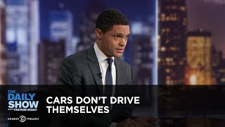 Download Cars Don't Drive Themselves - Between the Scenes | The Daily Show Video
