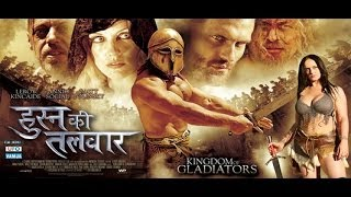 Download Husn Ki Talwaar - KINGDOM OF GLADIATOR - Full Length Action Hindi Movie Video