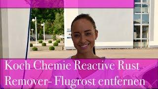 Download Koch Chemie Reactive Rust Remover im Test/ Hartnäckigen Flugrost entfernen Video