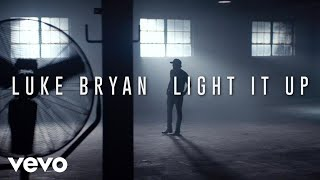 Download Luke Bryan - Light It Up Video