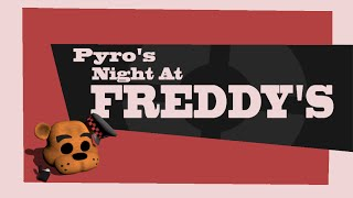 Download Pyro's Night at Freddy's Video