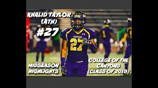 Download Khalid Taylor Highlights (ATH) || College of the Canyons (Class of 2019) [Midseason] Video
