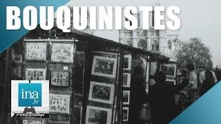Download 1974 : La fin des bouquinistes de Paris ? | Archive INA Video