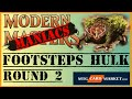 Download Footsteps Hulk - Round 2 - Modern Maniacs Video
