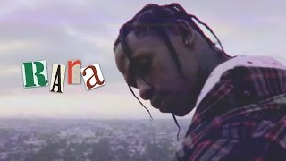 Download Travis Scott - RaRa ft. Lil Uzi Vert Video