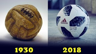 Download The Evolution Of The Official World Cup Ball [[ 1930 - 2018]] Video