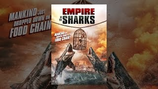 Download Empire of the Sharks Video