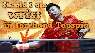 Download Should You Use Wrist in Forehand Topspin Table Tennis? Video