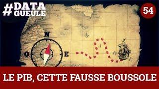 Download Le PIB, cette fausse boussole - #DATAGUEULE 54 Video