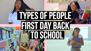 Download Types Of People| First Day Back To High School| Video