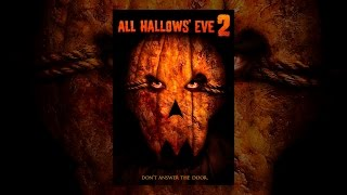 Download All Hallows' Eve 2 Video