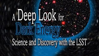Download Science of SLAC | A Deep Look for Dark Energy: Science and Discovery with the LSST Video