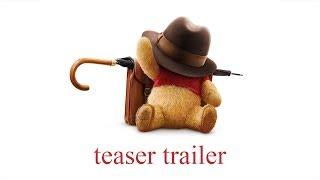 Download Christopher Robin Official Teaser Trailer Video