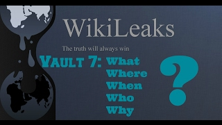 Download Wikileaks Vault 7 & The 5 W's Explained Video