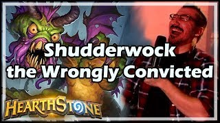 Download [Hearthstone] Shudderwock, the Wrongly Convicted Video