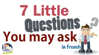 Download 7 questions you may ask in French Video