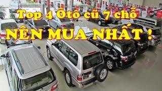 Download Top 4 Chiếc Ô tô cũ 7 chỗ Bạn nên mua nhất★Xế Khủng★ Video