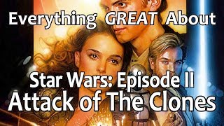 Download Everything GREAT About Star Wars: Episode II - Attack of The Clones! Video