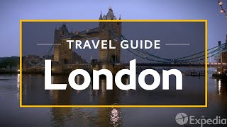 Download London Vacation Travel Guide | Expedia Video