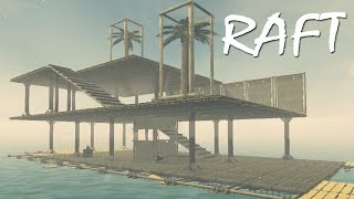 Download PRETTY DAMN GOOD RAFT ON MY FIRST TRY   RAFT (Ocean Survival) Video