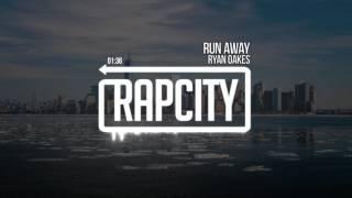 Download Ryan Oakes - Run Away (Prod. Kevin Peterson) Video
