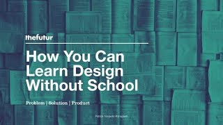 Download How You Can Learn Design Without School Video