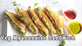 Download Veg Mayonnaise Sandwich Recipe - Breakfast Recipes - Indian Food Recipes Ep-170 Video