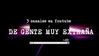 Download Tres canales en Youtube de gente muy extraña Video