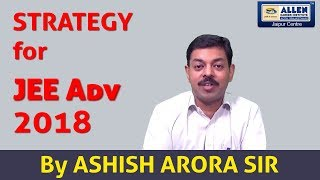 Download Strategy for JEE Advanced 2018 Video