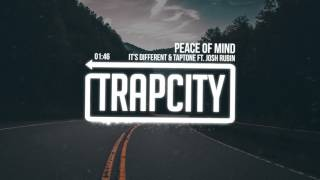 Download it's different & Taptone - Peace Of Mind (ft. Josh Rubin) Video