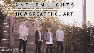 Download How Great Thou Art | Anthem Lights Video