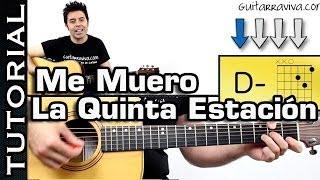 Download Como tocar ME MUERO de la QUINTA ESTACIÓN en guitarra acordes y ritmo Video