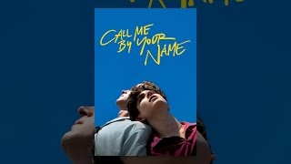 Download Call Me by Your Name Video